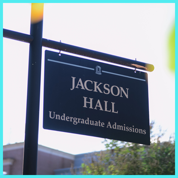 "A sign that says ""Jackson Hall, Undergraduate Admissions"""